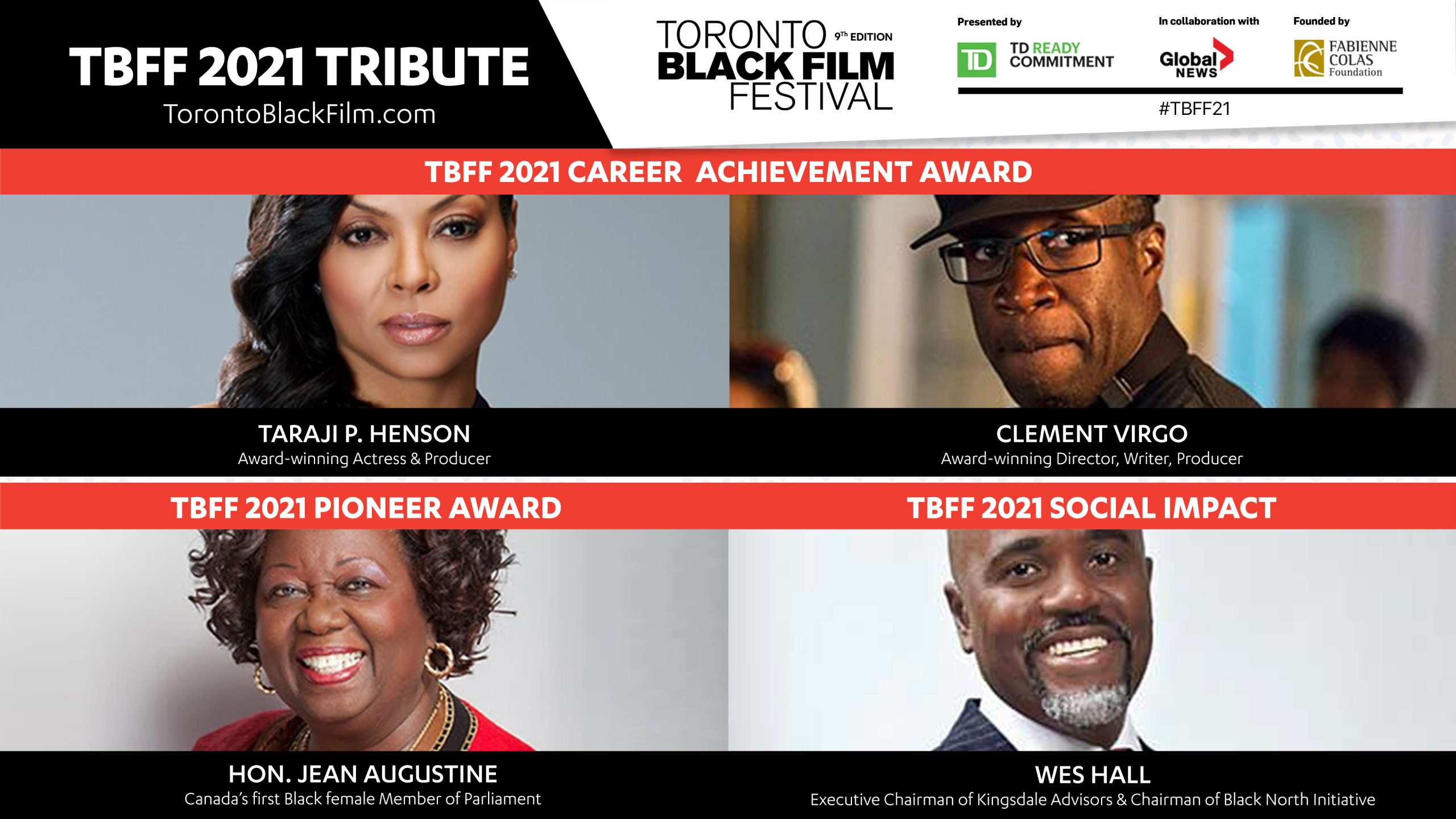 TARAJI P. HENSON, CLEMENT VIRGO, JEAN AUGUSTINE, WES HALL  to receive top honors at the 2021 Toronto Black Film Festival